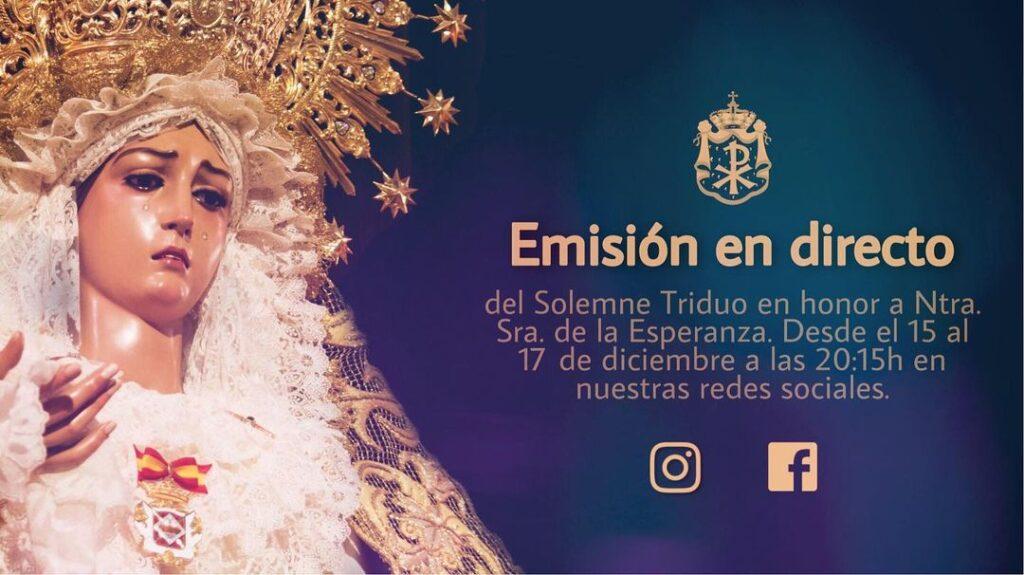 Emisiones en directo con motivo de la festividad de la Esperanza 2020.